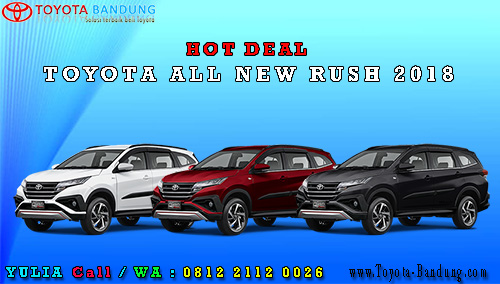 Hot Deal Toyota All New Rush 2018